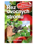 Kniha Řez ovocných stromů Heidrun Holzfőrster
