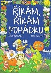 Kniha říkám, říkám pohádku Marie Tetourová, Edita Plicková