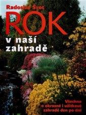 Kniha Rok v naší zahradě - Radoslav Šrot