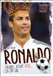 Kniha Ronaldo Chlapec, který věděl, za čím jde Darska Yvette