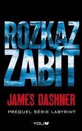 Kniha Rozkaz zabít James Dashner