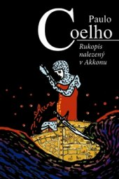 Kniha Rukopis nalezený v Akkonu Paulo Coelho