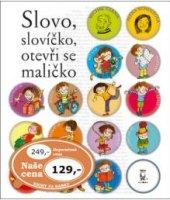 Kniha Slovo slovíčko, otevři se maličko Michal Černík; Alena Schulzová