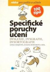 Kniha Specifické poruchy učení Lenka Krejčová a kol.