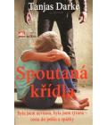 Kniha Spoutaná křídla Tanjas Darke