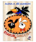 Kniha Štaflík a Špagetka Jiří Munk a Alena Munková