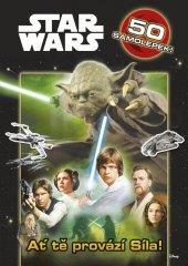 Kniha Star Wars - Ať tě provází síla!
