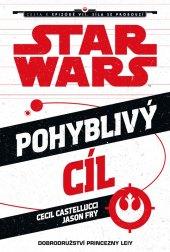 Kniha Star Wars - Cesta k epizodě VII. Síla se probouzí - Pohyblivý cíl