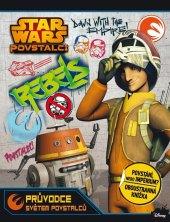 Kniha Star Wars - Průvodce světem povstalců