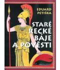 Kniha Staré řecké báje a pověsti Eduard Petiška