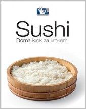 Kniha Sushi - Doma, krok za krokem