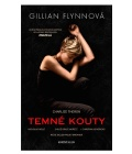 Kniha Temné kouty Gillian Flynnová