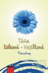 Kniha Touhy Táňa Keleová-Vasilková