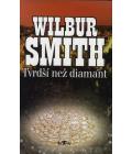 Kniha Tvrdší než diamant Wilbur Smith