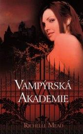 Kniha Vampýrská akademie Richelle Mead