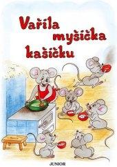 Kniha Vařila myšička kašičku Vladimíra Vopičková