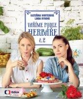 Kuchařka Vaříme podle Herbáře 2 - Kateřina Winterová