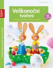 Kniha Velikonoční tvoření Pia Pedevilla