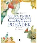 Kniha Velká kniha českých pohádek - Pavel Šrut