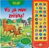 Kniha Víš, jak mluví zvířátka?