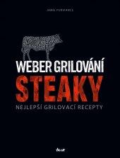Kniha Weber grilování: Steaky - Purviance Jamie