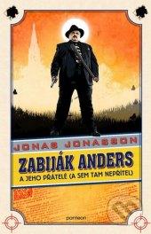 Kniha Zabiják Anders a jeho přátelé Jonas Jonasson