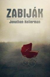 Kniha Zabiják Jonathan Kellerman