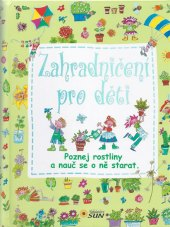 Kniha Zahradničení pro děti