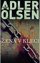 Kniha Žena v kleci Jussi Adler-Olsen