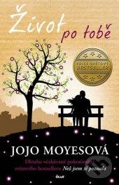 Kniha Život po tobě Jojo Moyes