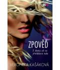 Kniha Zpověď: z děcáku až na přehlídková mola Veronika Kašáková