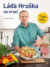 Kuchařka Láďa Hruška se vrací