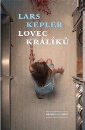 Lovec králíků Lars Kepler