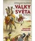 Ottova Encyklopedie Války světa - starověk, středověk Petr Klučina
