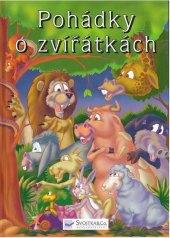 Kniha Pohádky o zvířátkách Alžběta Hodovníková