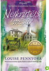 Kniha Případy vrchního inspektora Gamache 3: Nejkrutější měsíc Louise Pennyová