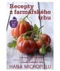 Recepty z farmářského trhu II. jaro-léto Hana Michopulu
