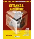 Učebnice Čítanka I. k literatuře v kostce Marie Sochrová