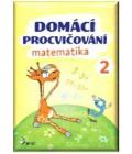 Učebnice Domácí procvičování - matematika 2. ročník Petr Šulc