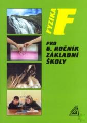 Učebnice Fyzika pro 6.ročník ZŠ Růžena Kolářová a Jiří Bohuněk