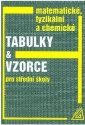 Učebnice Matematické, fyzikální a chemické tabulky a vzorce pro SŠ