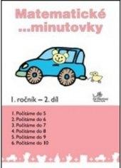 Učebnice Matematické minutovky 1. ročník II. díl Josef Molnár