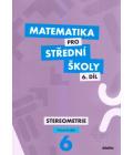 Učebnice Matematika pro SŠ - 6.díl Stereometrie Zemek a kolektiv