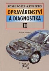 Učebnice Opravárenství a diagnostika II Pošta Josef a kolektiv