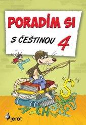 Učebnice Poradím si s češtinou 4. třída Petr Šulc