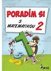 Učebnice Poradím si s matematikou 2. třída Petr Šulc