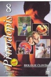Učebnice Přírodopis 8 pro základní školy - Biologie člověka Vladimír Černík