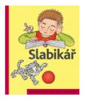Učebnice Slabikář pro 1. ročník základní školy Jiří Žáček a Helena Zmatlíková