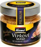 Vepřové maso ve vlastní šťávě Premium Hamé Vynikající kvalita
